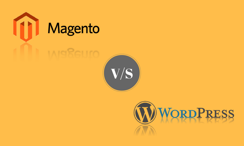 WordPress Or Magento: Which Is Better For CMS Website Development